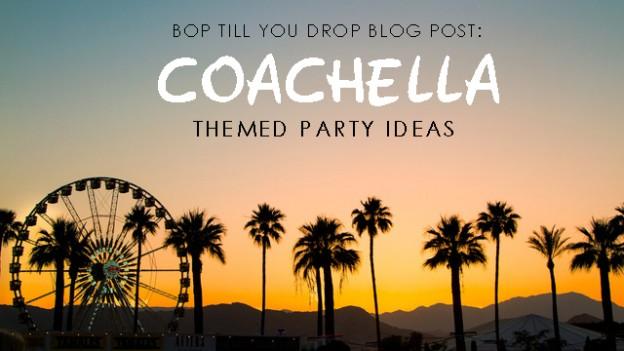coachella themed party ideas