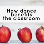 How dance benefits the classroom