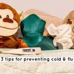 3 tips for preventing cold & flu