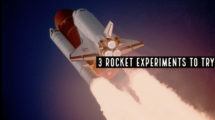 3 Rocket Experiments To Try Bop Till You Drop