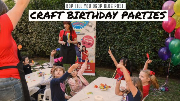 What To Do For A Craft Birthday Party Bop Till You Drop