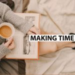3 ways to find more time for yourself
